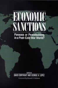 Economic Sanctions: Panacea or Peacebuilding in a Post-Cold War World?