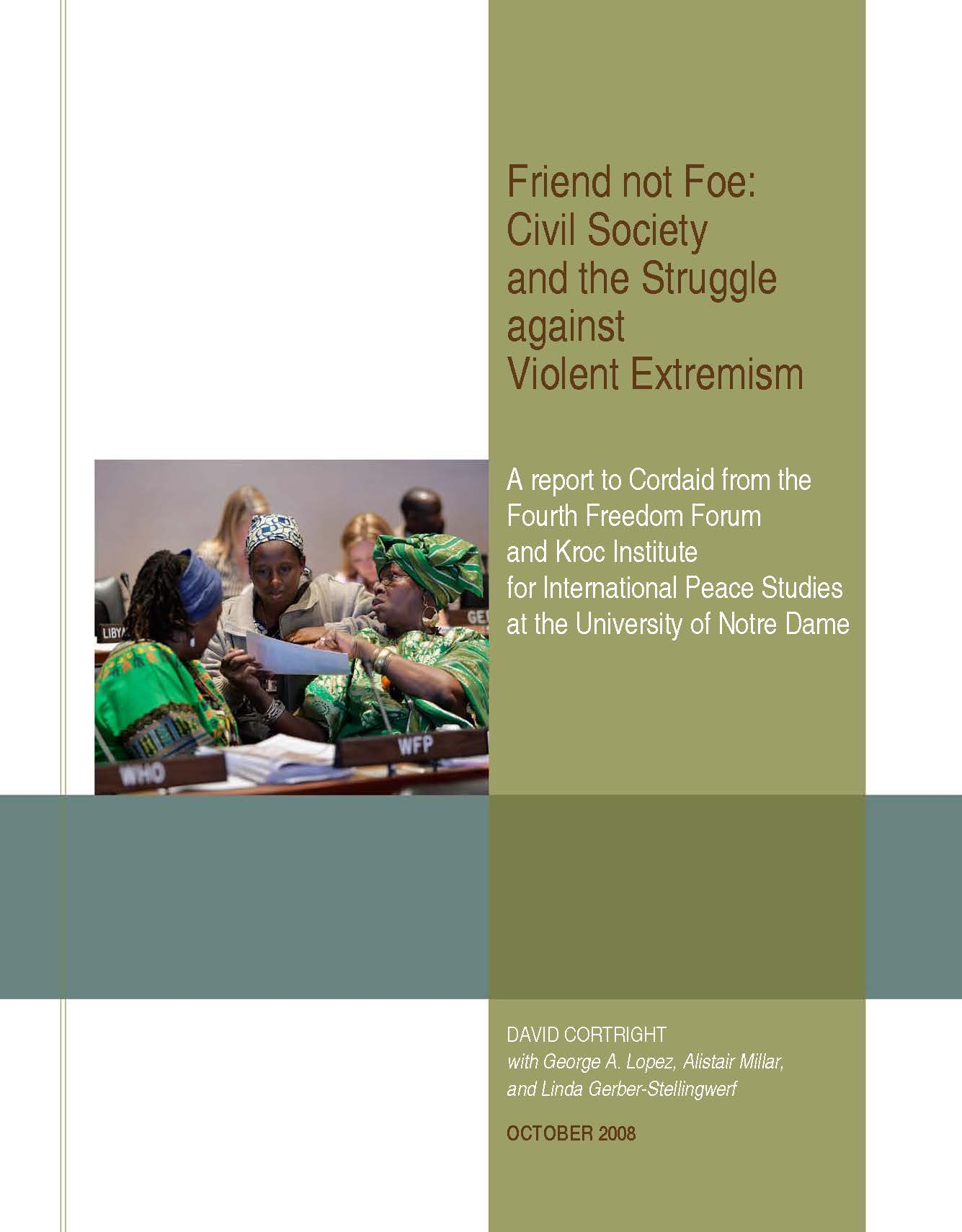 Friend not Foe: Civil Society and the Struggle against Violent Extremism