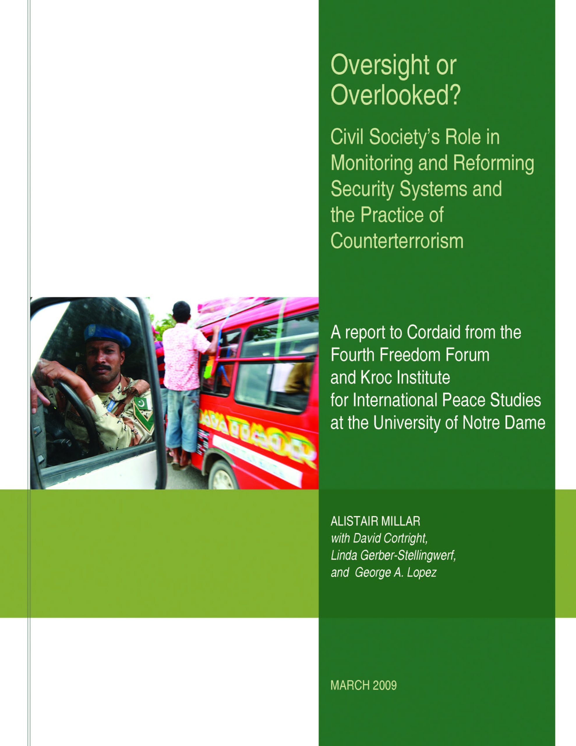 Oversight or Overlooked? Civil Society's Role in Monitoring and Reforming Security Systems and the Practice of Counterterrorism