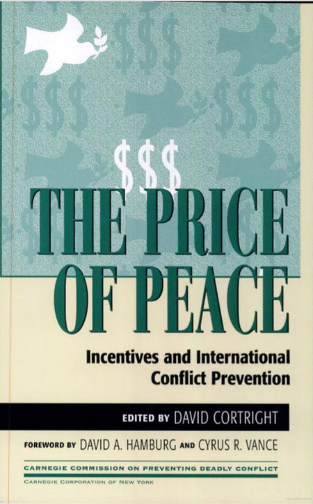 The Price of Peace: Incentives and International Conflict Prevention