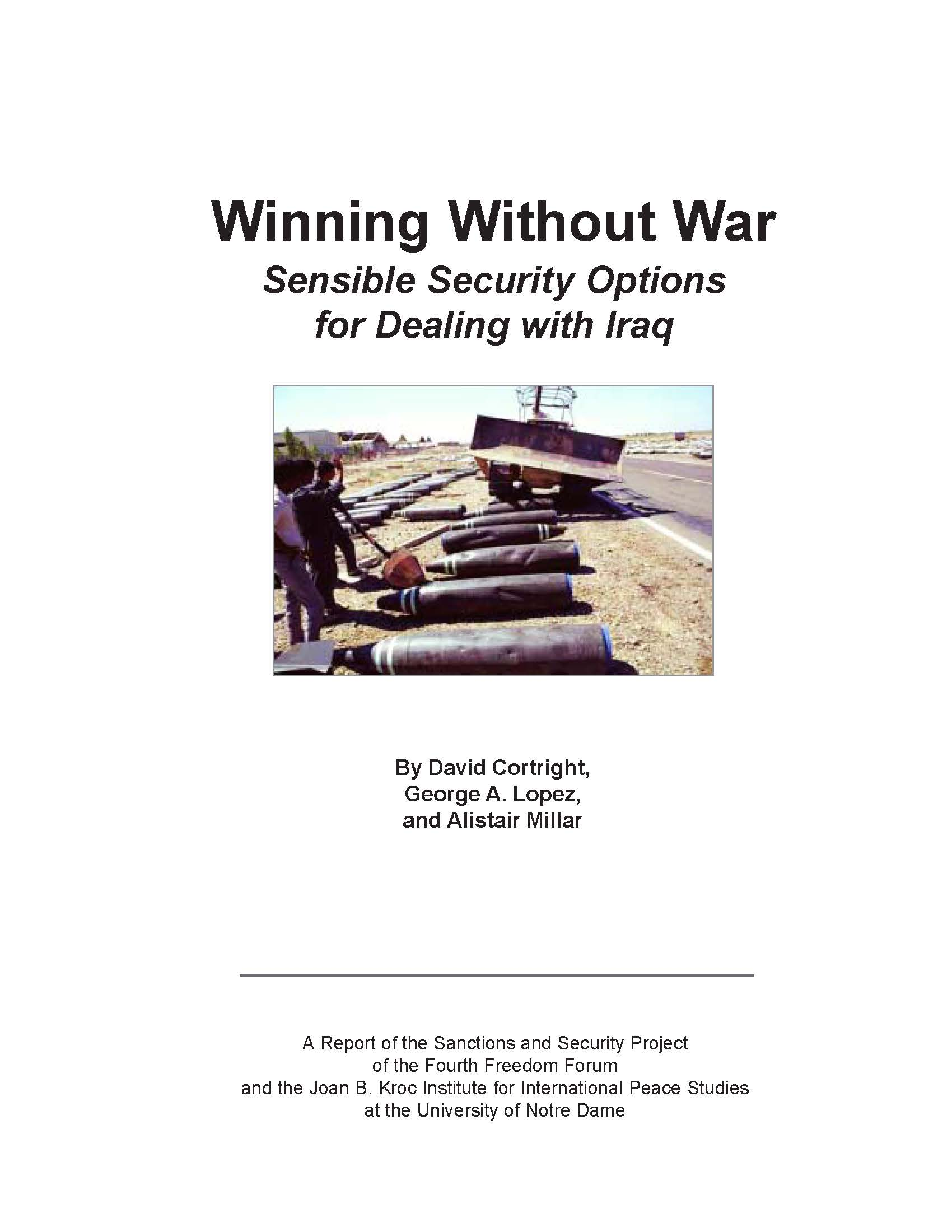 Winning Without War: Sensible Security Options for Dealing with Iraq